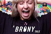 A Brony Tale