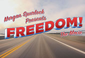 Morgan Spurlock Presents: Freedom! The Movie