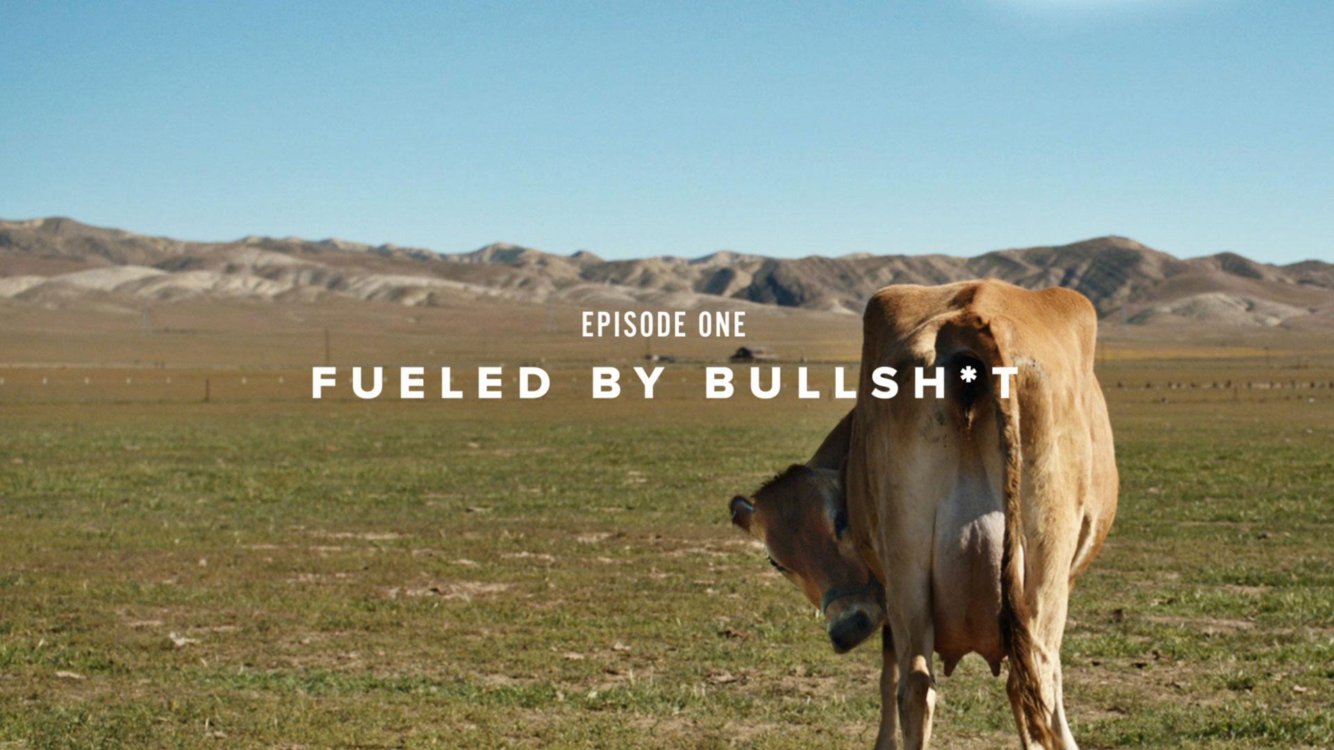 Fueled by Bullshit